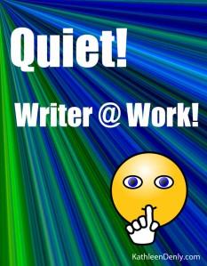 Quiet Writer at Work!