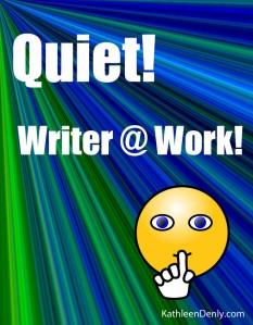 Quiet Writer at Work!