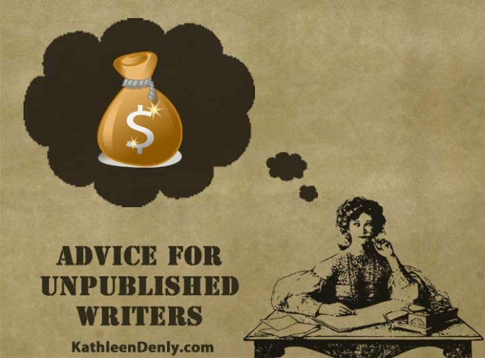 Advice for Unpublished Writers
