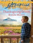 Thanksgiving Groom by Brenda Minton