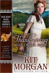 The Thanksgiving Mail Order Bride by Kit Morgan