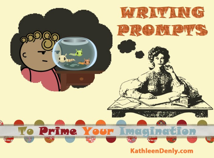 Writing Prompts To Prime Your Imagination
