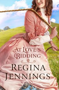 At Love's Bidding by Regina Jennings