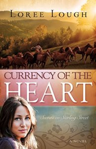 Currency of the Heart by Loree Lough