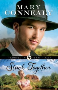 Stuck Together by Mary Connealy