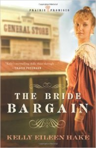 The Bride Bargain by Kelly Eileen Hake