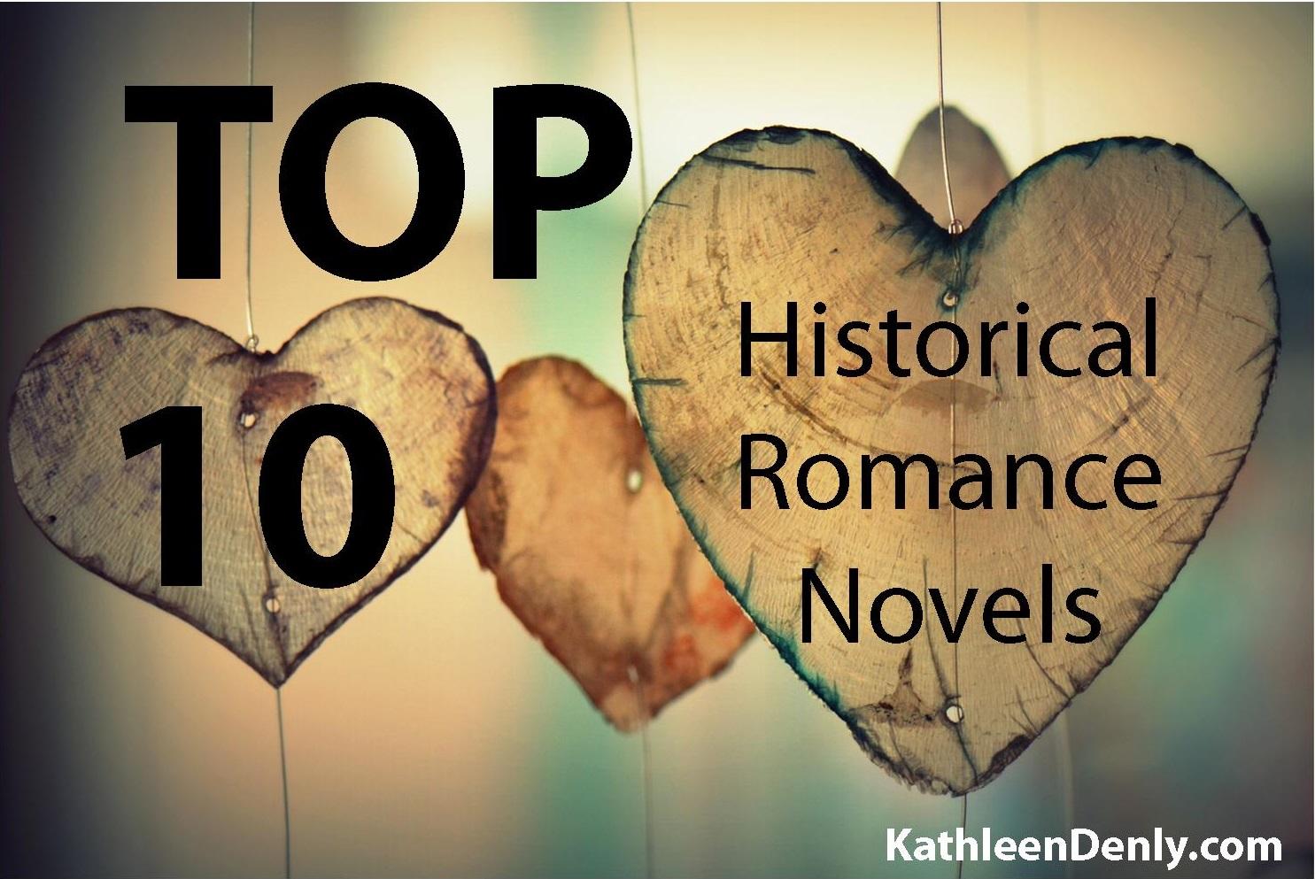 Top 10 Historical Romance Novels KathleenDenly.com