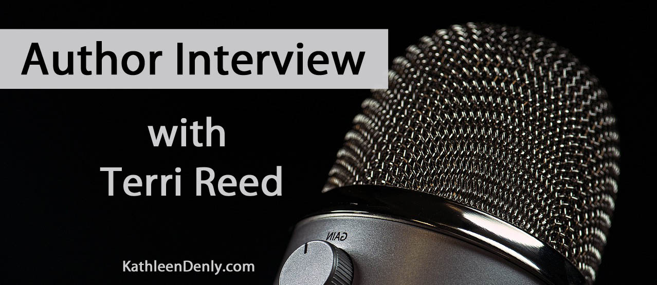 Blog Title Image - Author Interview with Terri Reed at KathleenDenly.com