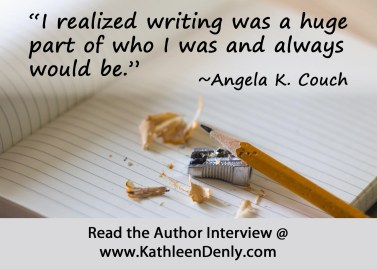 Angela K Couch Author Interview - Writer Quote