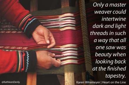Heart on the Line Weaver Quote