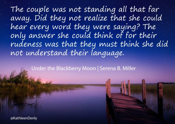 Under the Blackberry Moon Quote Image 3