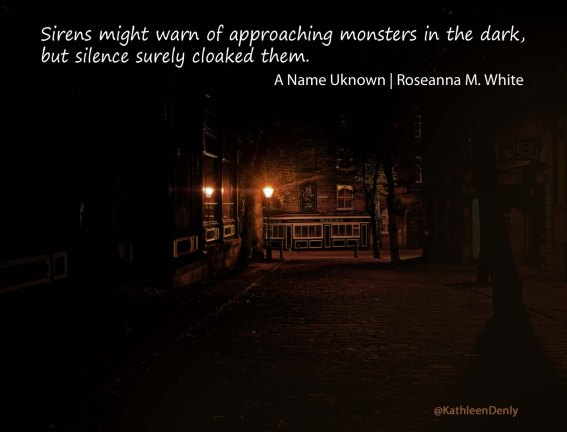Book Quotes - A Name Unknown - silence cloaks monsters