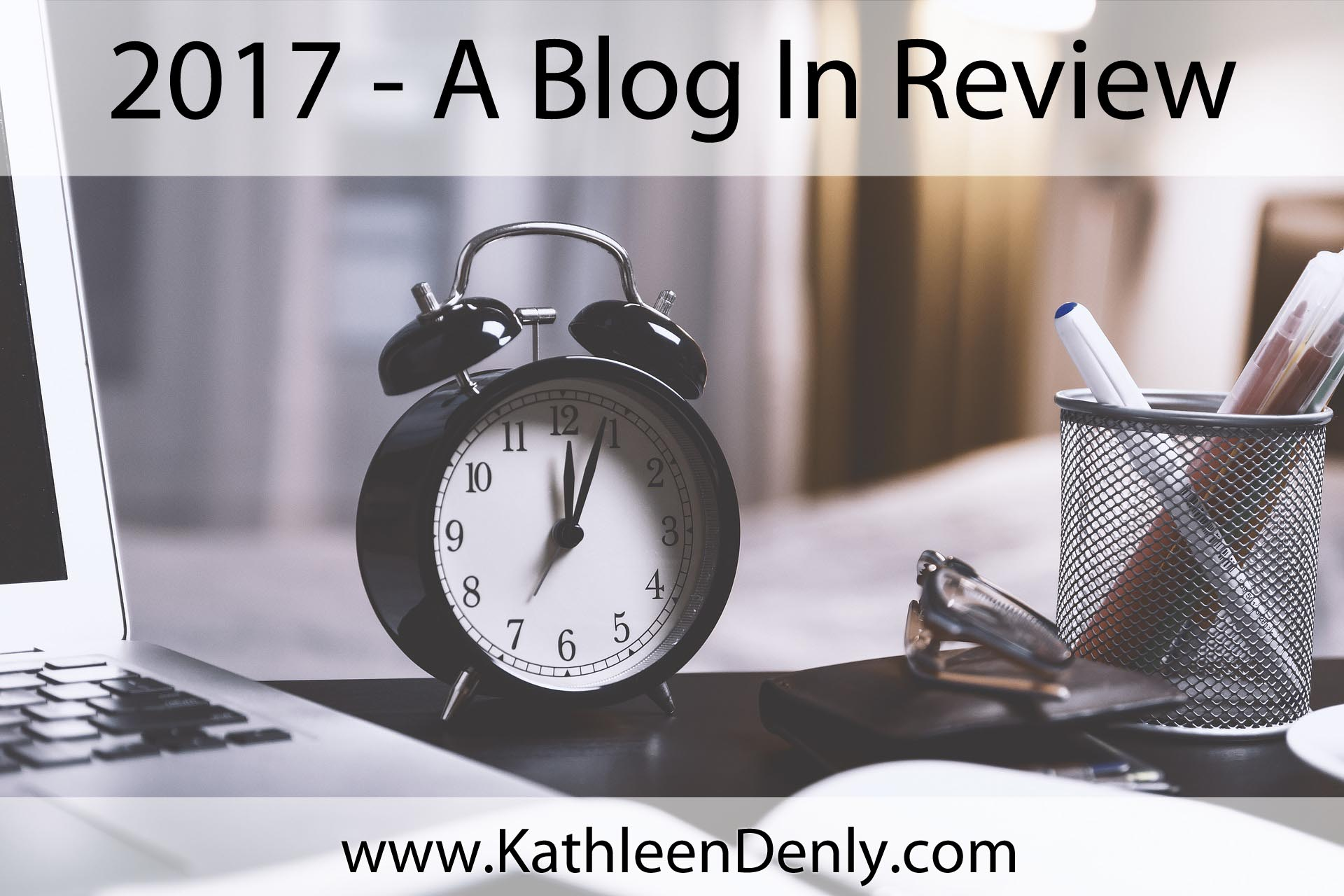 A Blog in Review 2017