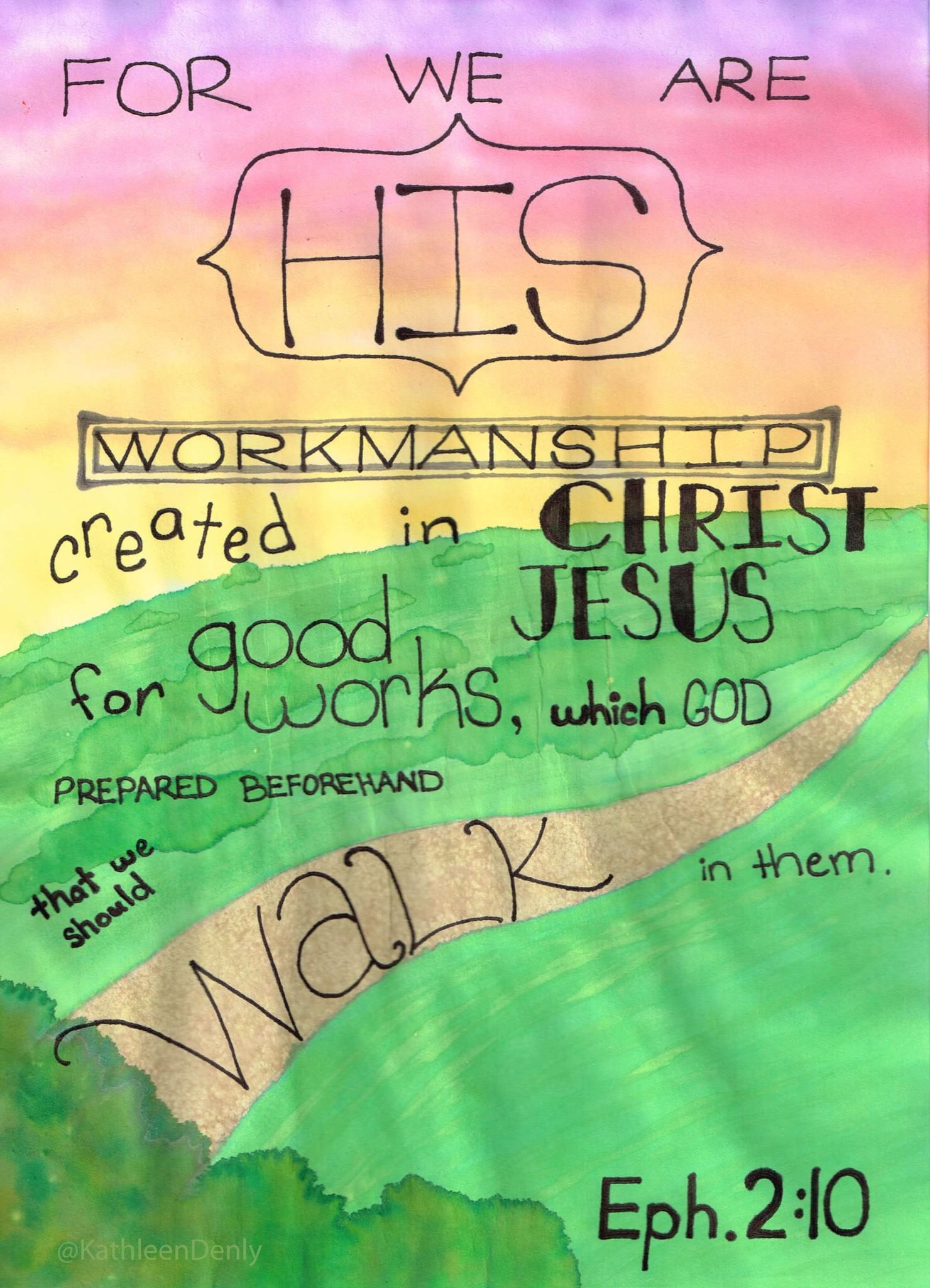 Eph 2_10 Bible Art