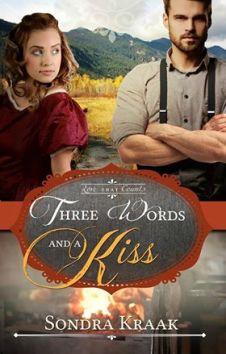 Three Words and a Kiss