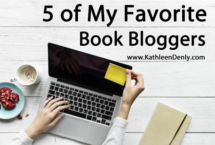 5 Of My Favorite Book Bloggers
