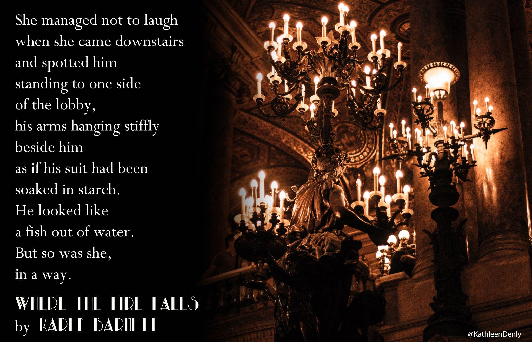 Book Quote - Where the Fire Falls - Stiff Suit