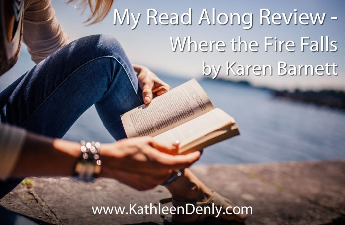My Review - Read Along Review - Where the Fire Falls
