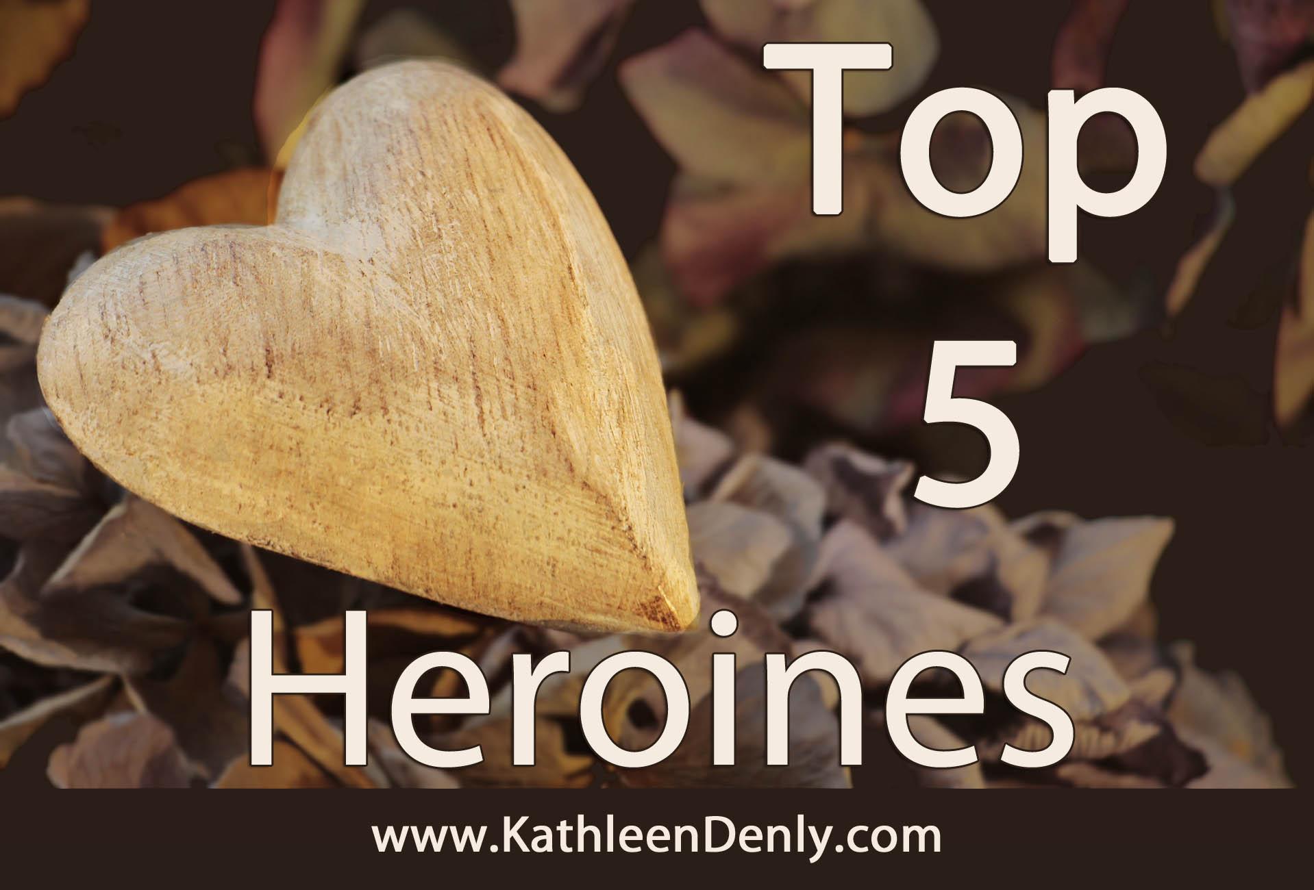 Top 5 Heroines