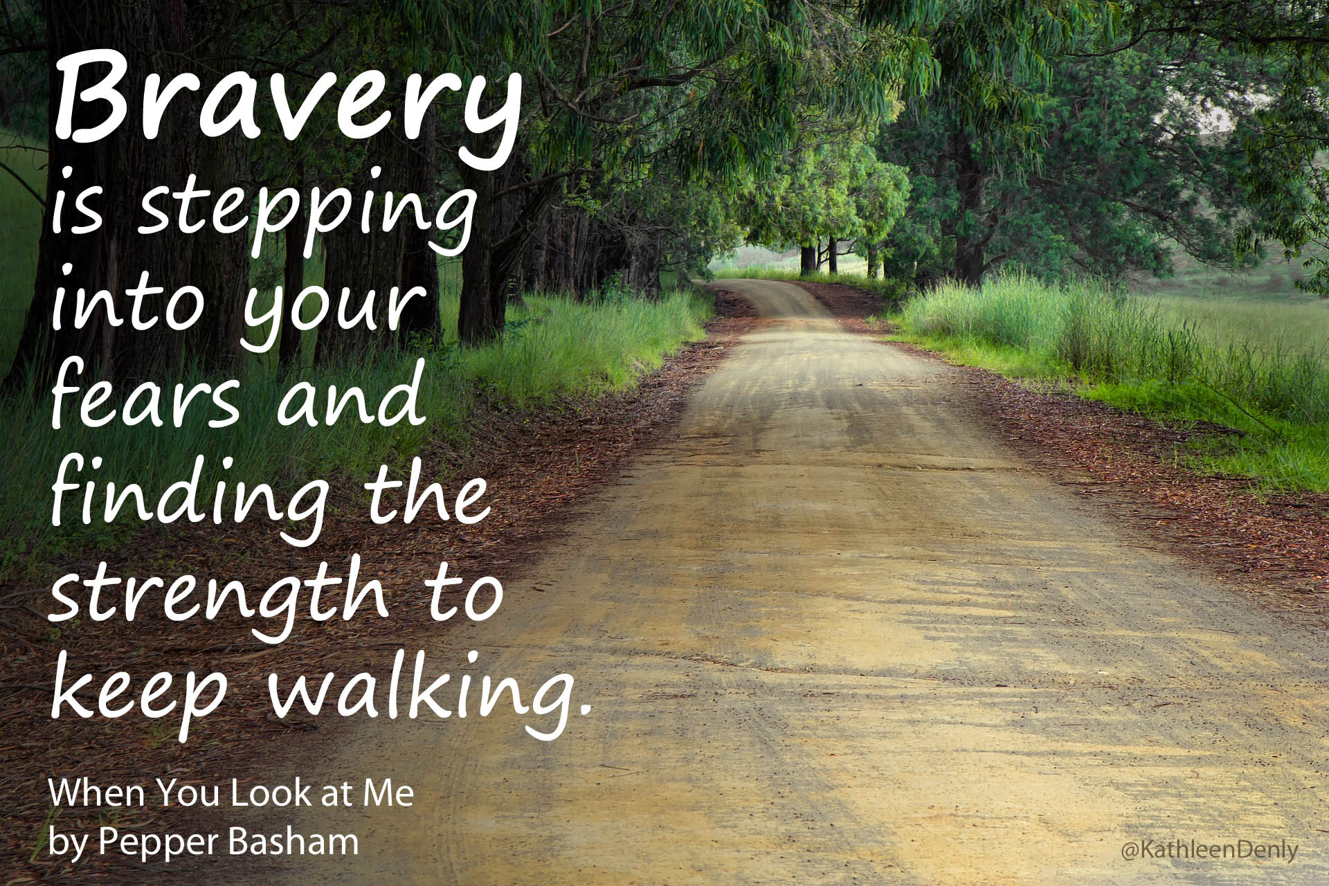 Book Quote - When You Look at Me - Bravery