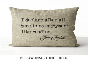 I declare Jane Austen Pillow