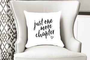 Just One More Chapter Pillow