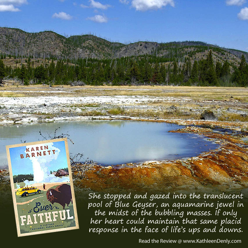 Book Quote - Ever Faithful - Blue Geyser
