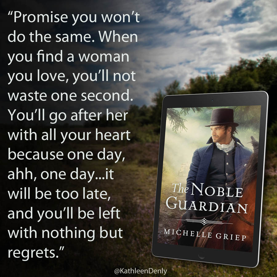 Book Quote - The Noble Guardian - Promise Me
