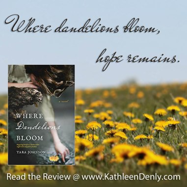 Book Quote - Where Dandelions Bloom - Hope Remains