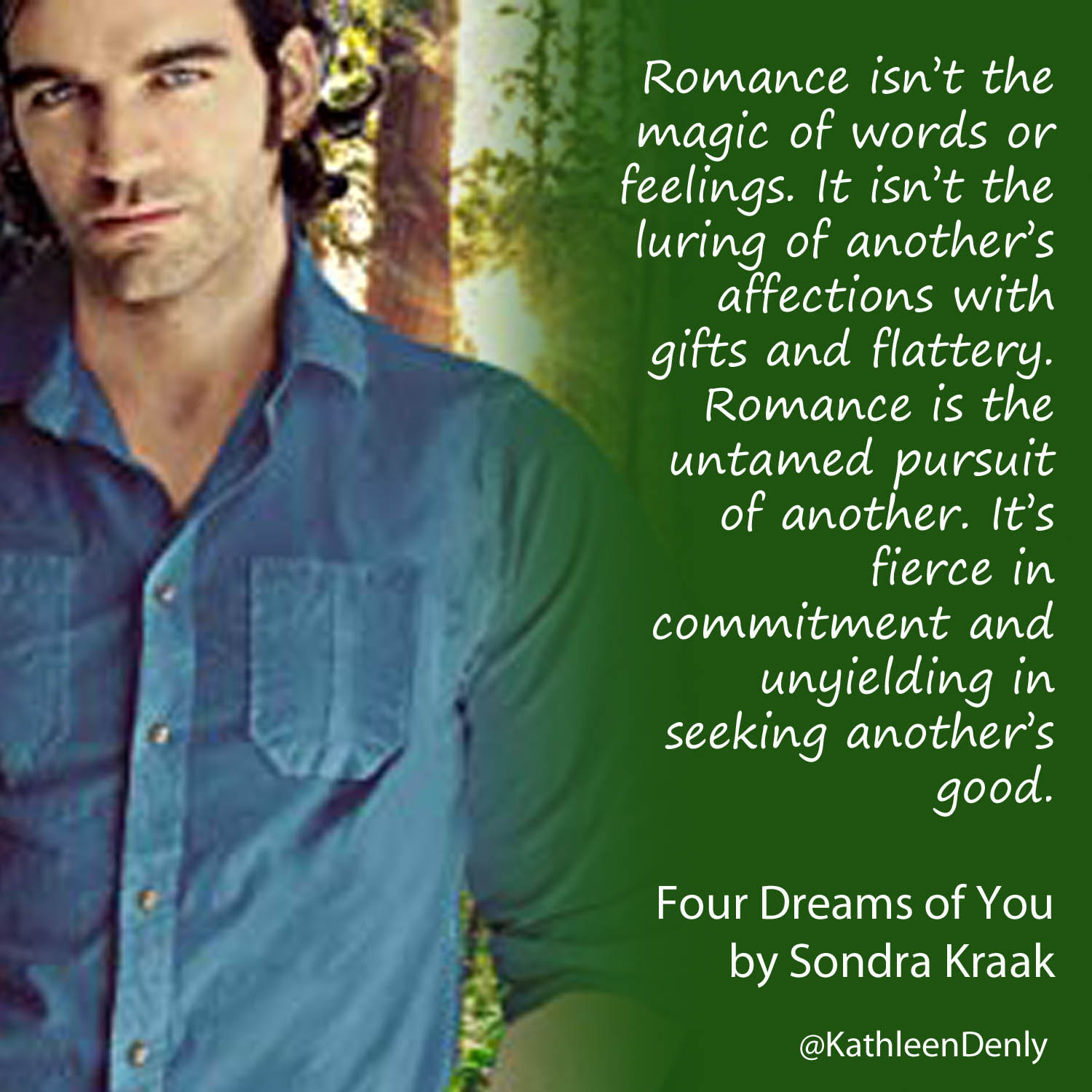 Book Quote - Four Dreams of You - Romance isn't