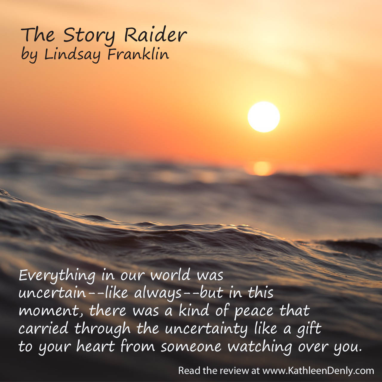 Book Quote - The Story Raider - Someone Watching Over You